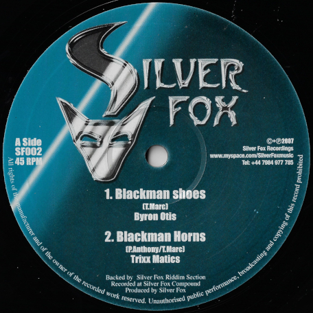 Blackman Shoes / Blackman Horns / Unplugged / Blackman Dub - Byron Otis / Trixx Matics / Silver Fox Riddim Section
