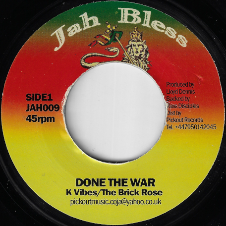Done The War / Ver - K Vibes / The Brick Rose