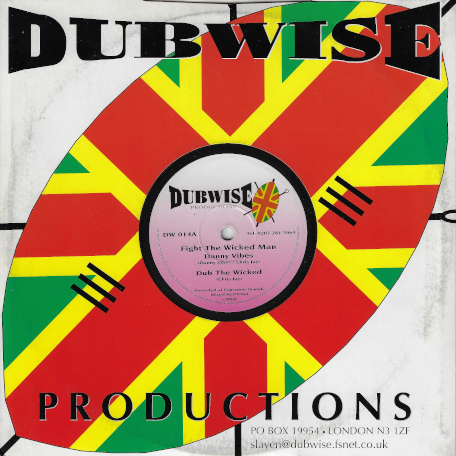Fight The Wicked Man / Dub The Wicked / Holy Communion / Communion Dub - Danny Vibes / Chris Jay / Debaura Star