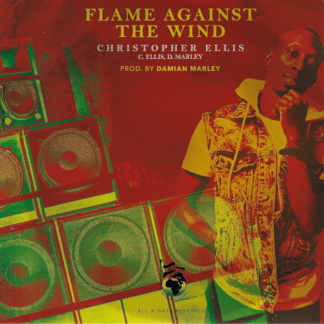 Flame Against The Wind / Still Go Dance - Christopher Ellis