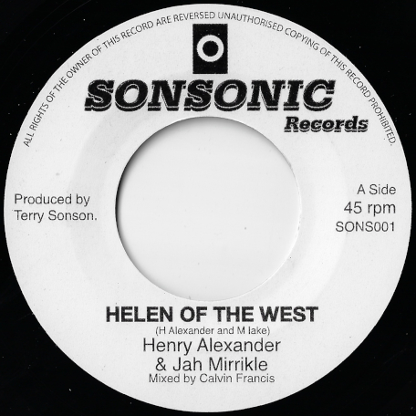 Helen Of The West / Dub - Henry Alexander And Jah Mirrikle