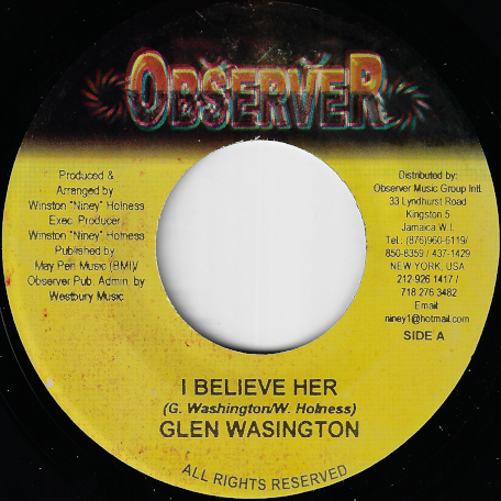 I Believe Her / Ziggyzeg Ver - Glen Washington / Observer