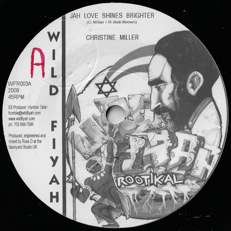 Jah Love Shines Brighter / Jah Dub Shines Bright - Christine Miller / Disciples Riddim Section