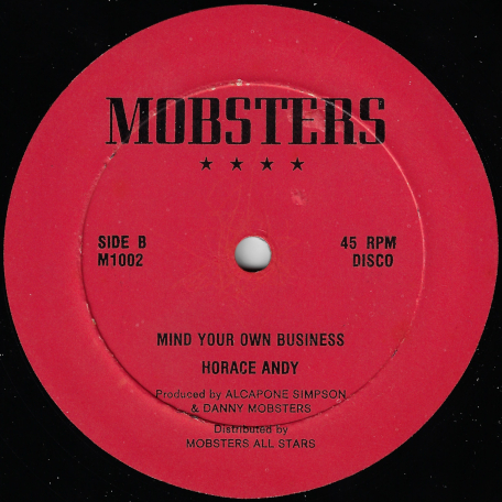 Mind Your Your Own Business / Ready For Dem - Horace Andy / Linval Thompson