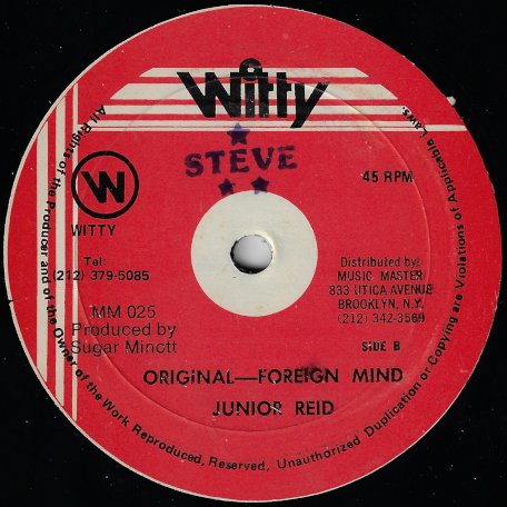 Original Foreign Mind / Wheel And Turn Me - Junior Reid / Sugar Minott