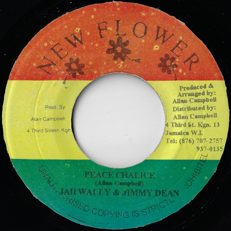 Peace Chalice Version / Unknown Dub - Jah Wally And Jimmy Dean / Unknown