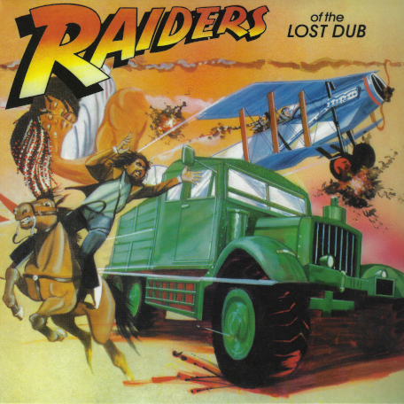 Raiders Of The Lost Dub - Various..The Paragons..Ijahman..Black Uhuru..Burning Spear..The Viceroys..Sly And Robbie