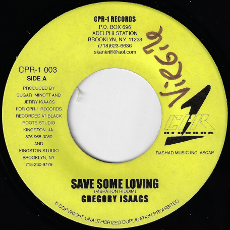 Save Some Loving / Vibration Mix Dub - Gregory Isaacs