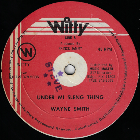 Under Mi Sleng Teng / Ver - Wayne Smith