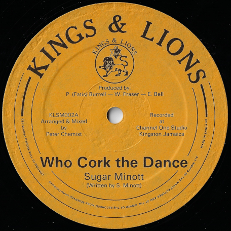 Who Cork The Dance / Sing Mi A Sing - Sugar Minott / Trevor Junior