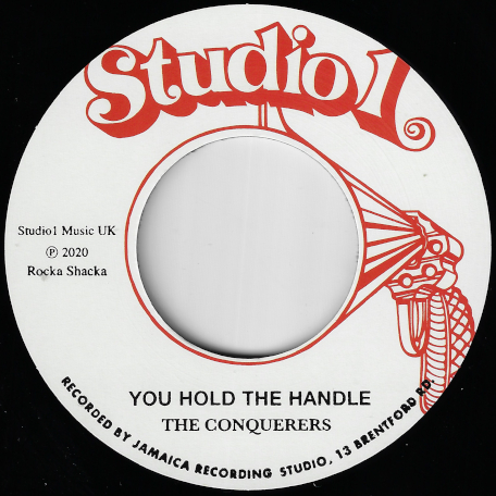 You Hold The Handle / Black Is Black - The Conquerors / Freedom Singers