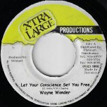 Let Your Conscience Set You Free / Ver - Wayne Wonder