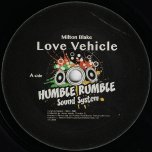 Love Vehicle / Love Dub - Milton Blake