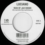 Man Of Jah Order / Good And Bad - Luciano / Anthony B