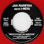 Meditations On Ambition / Dub Of Ambition - Jah Marnyah Meets I Mitri
