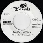 My Works Will Be Reality / Dirty Heart Riddim - Fantan Mojah