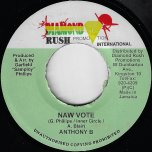 Naw Vote / Hard Times - Anthony B / Anthony John