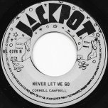 Never Let Me Go / Gypsy Woman - Cornel Campbell / Cornel Campbell Actually The Uniques