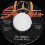 No Sizzling / Japanese Style Dub - Frankie Paul / Skengdon All Stars