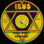 No Wicked / Ver - Sugar Minott