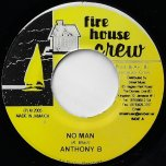 No Man / Waterbed Ver - Anthony B / Sly And Robbie