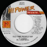Old Time People Say / Ver - Al Campbell