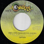 One Love (Flesh And Blood) / Dub Mix - Taffari