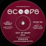 Out Of Many / Ver / Guide I / Ver - Madu / Livication Riddim Section / Splitz Horns