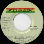 Poor Youth Dem Hungry / Ver - Luciano