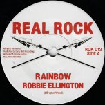 Rainbow / Rainbow Dub - Robbie Ellington / The Herb