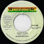 Ready Fi Dem / Every Day Is Just A Holidy Ver - Prince Malachi
