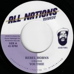 Rebel Horns / Rebel Dub - Youthie
