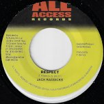 Respect / Wrapped Up In Your Love - Jack Radics / Chico