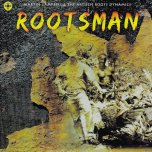 Rootsman  - Martin Campbell And The Hi Tech Roots Dynamics