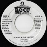 Rough In The Ghetto / Ver - Yami Bolo / Sly Dunbar And Wrong Move