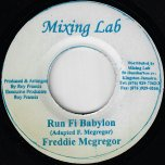 Run Fi Babylon / Every Little Thing Ver - Freddie McGregor
