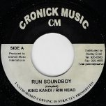 Run Soundboy / If You Knew - King Kandi And Rim Head / Natalie Fresh