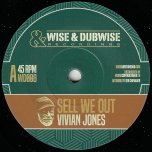 Sell We Out / Dub We Out - Vivian Jones
