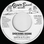 Shocking Skank / Mix 2 - Mafia And Fluxy