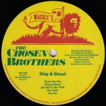 Sing And Shout - The Chosen Brothers