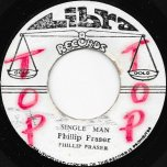 Single Man / Ver - Philip Fraser / Soul Syndicate And King Tubby