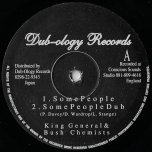 Some People / Dub / Stepping Horns Dub / Blessed Dub - King General And Bush Chemists / Centry