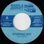 Stepping Out / Just Cooling - Tony Roots / Frankie Paul