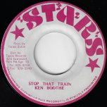 Stop That Train / Ver - Ken Boothe