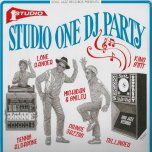 Studio One DJ Party - Various..Lone Ranger..King Stitt..Prince Jazzbo..Dennis Alcapone..Jim Brown