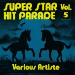 Super Stars Hit Parade Vol 5  - Various..Ken Boothe..Tiger..Gregory Isaacs..Courtney Meolody