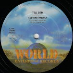 Tell Dem / Ver - Courtney Melody / Firehouse Crew