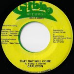 That Day Will Come / Hard Times Ver - Capleton