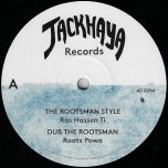 The Rootsman Style / Dub The Rootsman / The Rootsman Melodica / The Rootsman Vibe - Ras Hassen Ti / Roots Powa / Far East