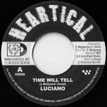Time Will Tell / Melodica Fire - Luciano